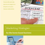 Marketing Strategies for the Home-Based Business, by Shirley George Frazier.