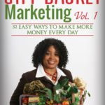 Gift Basket Marketing, Vol. 1: 52 Easy Ways to Make More Money Every Day, by Shirley George Frazier. All rights reserved.