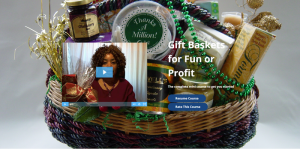 GiftBasketBusiness.com Gift Baskets for Fun or Profit Class, by Shirley George Frazier. All rights reserved.