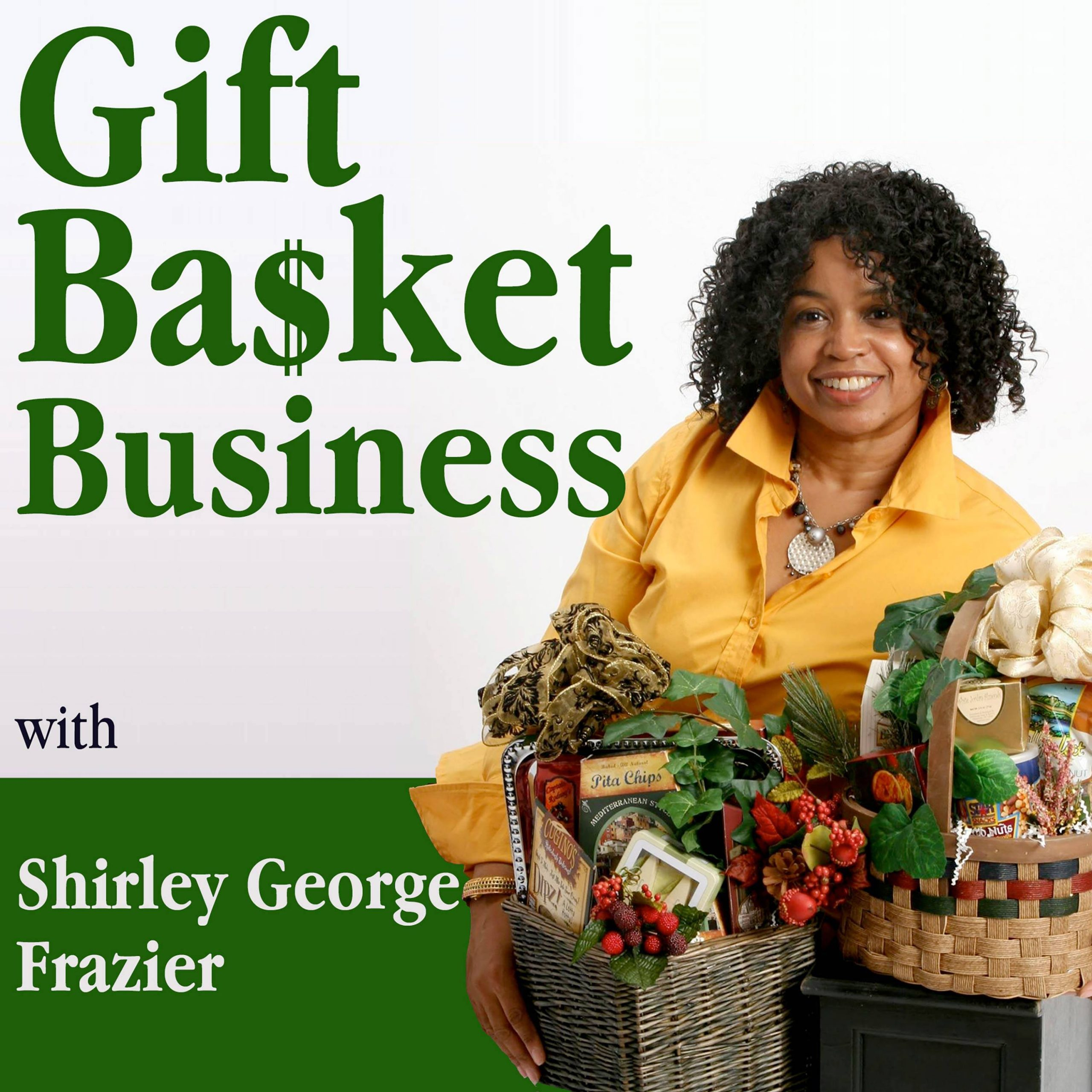 Gift Basket Business Podcast
